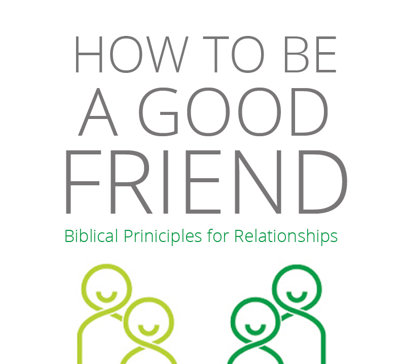BIBLE HOUR: How To Be A Good Friend – Part 1