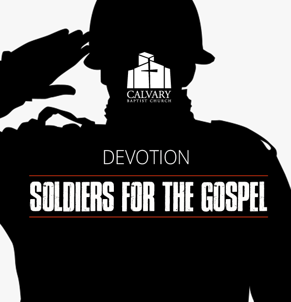 Soldiers for the Gospel